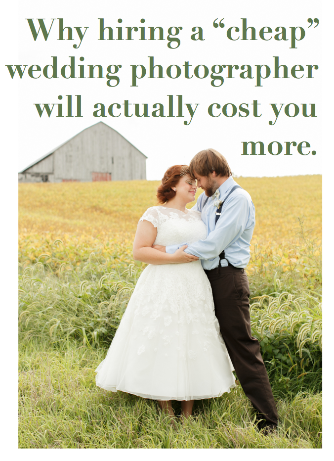 Why Hiring A Cheap Wedding Photographer Will Cost You More